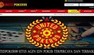 UnitedPoker99 Situs Agen IDN Poker Terpercaya dan Terbaik 2019