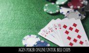 Agen Poker Online Untuk Beli Chips
