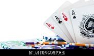 Istilah Tren Game Poker