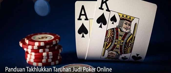 Panduan Takhlukkan Taruhan Judi Poker Online